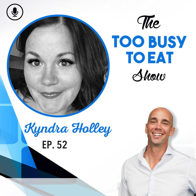 52: Kyndra Holley – Peace, Love and Low Carbs