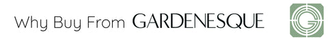 Why Buy From Gardenesque