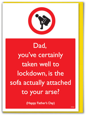 Sofa Arse Father's Day