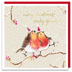 Robins - Merry Christmas Lovely Friend!