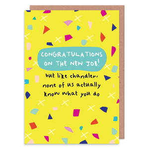 Like Chandler Greeting Card