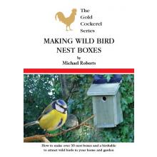 Making Wild Bird Nest Boxes