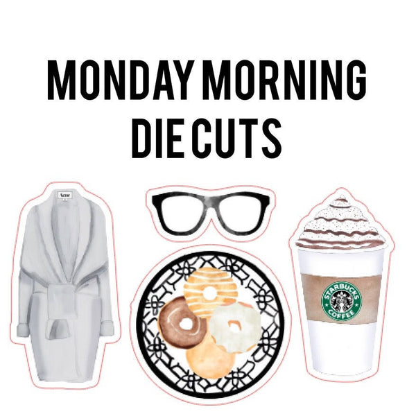 Monday Morning Die Cuts