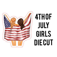 4th of July Girls Die Cut