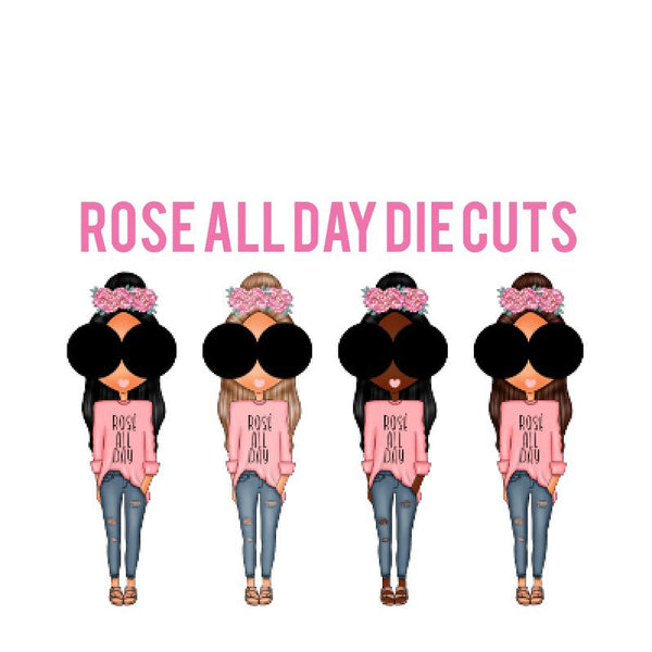 Rose All Day Fashion Girl Die Cuts