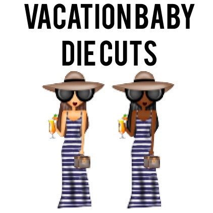 Vacation Baby Fashion Girl Die Cuts