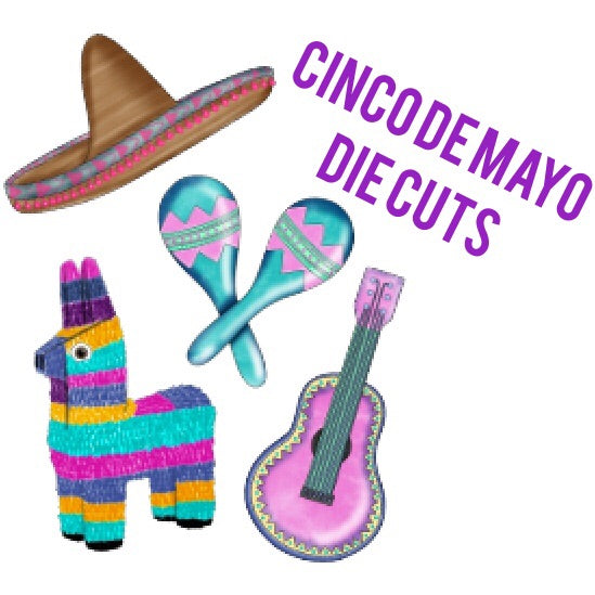 Cinco de Mayo Die Cuts