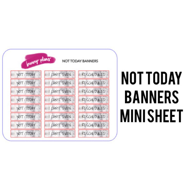 Not Today Banners Mini Planner Stickers