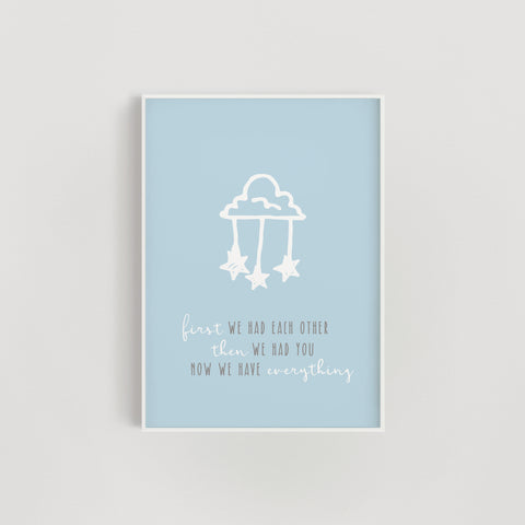 Clouds and Stars 'Now we have everything' Nursery Print - Blue