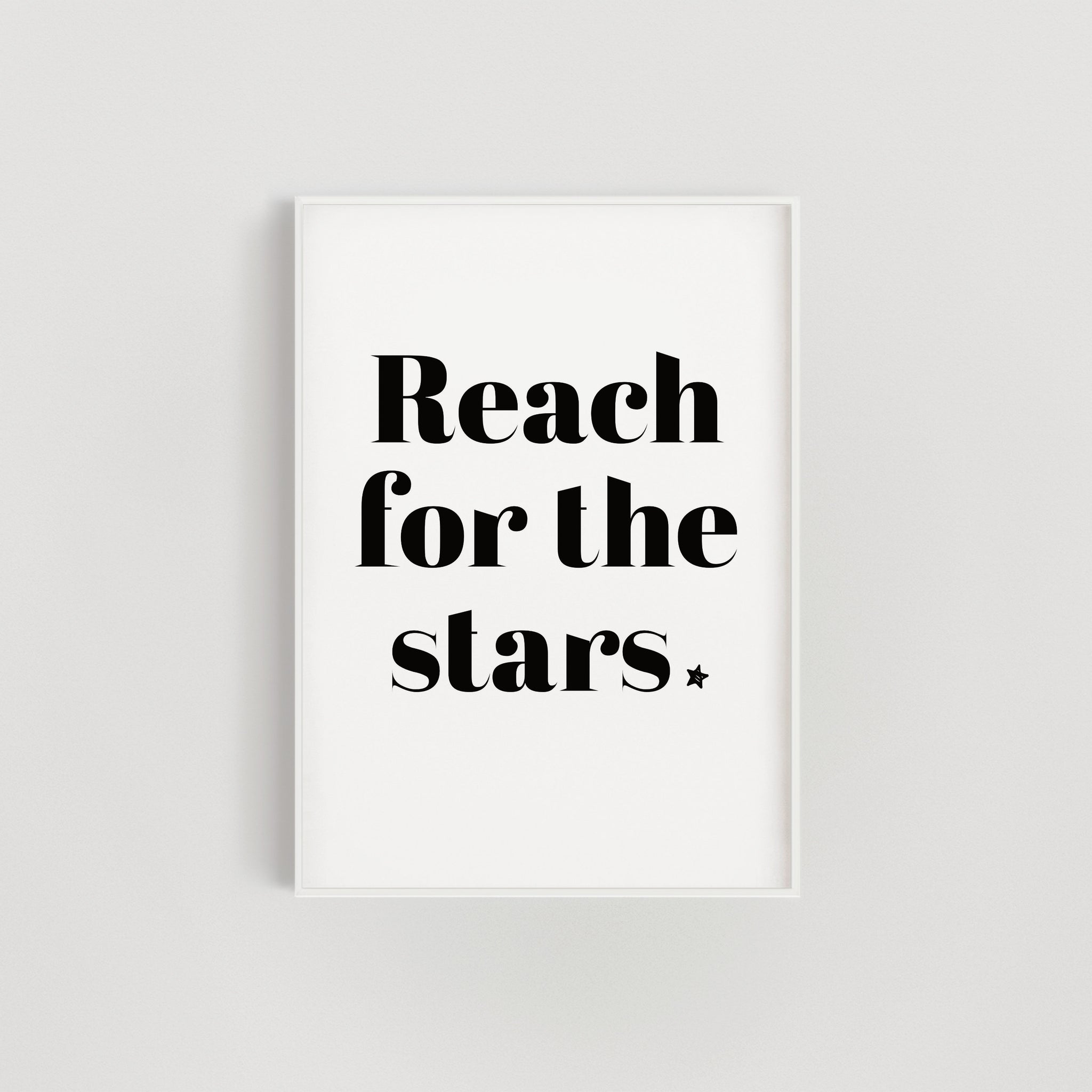 Reach for the Stars Nursery + Kids Print - Black and White