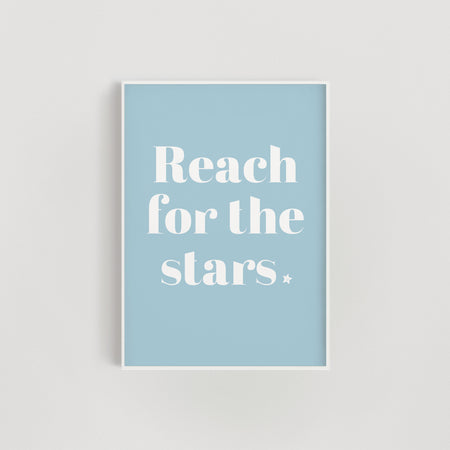 Reach for the Stars Nursery + Kids Print - Blue