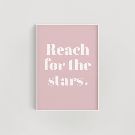 Reach for the Stars Nursery + Kids Print - Pink