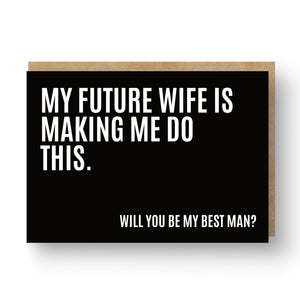 'My Future Wife' Best Man / Groomsman Card Black