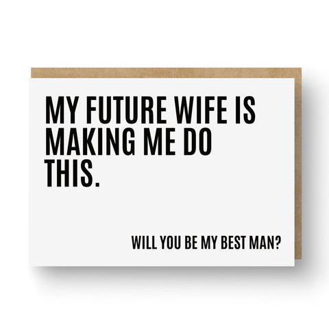 'My Future Wife' Best Man / Groomsman Card White