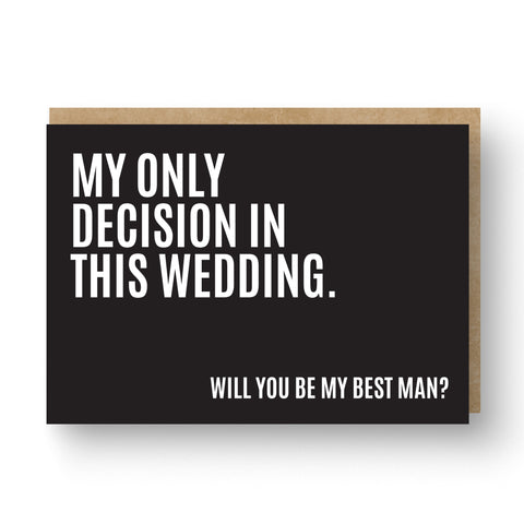 'My Only Decision' Best Man / Groomsman Card Black