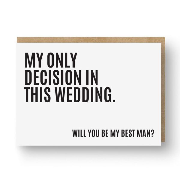 'My Only Decision' Best Man / Groomsman Card White