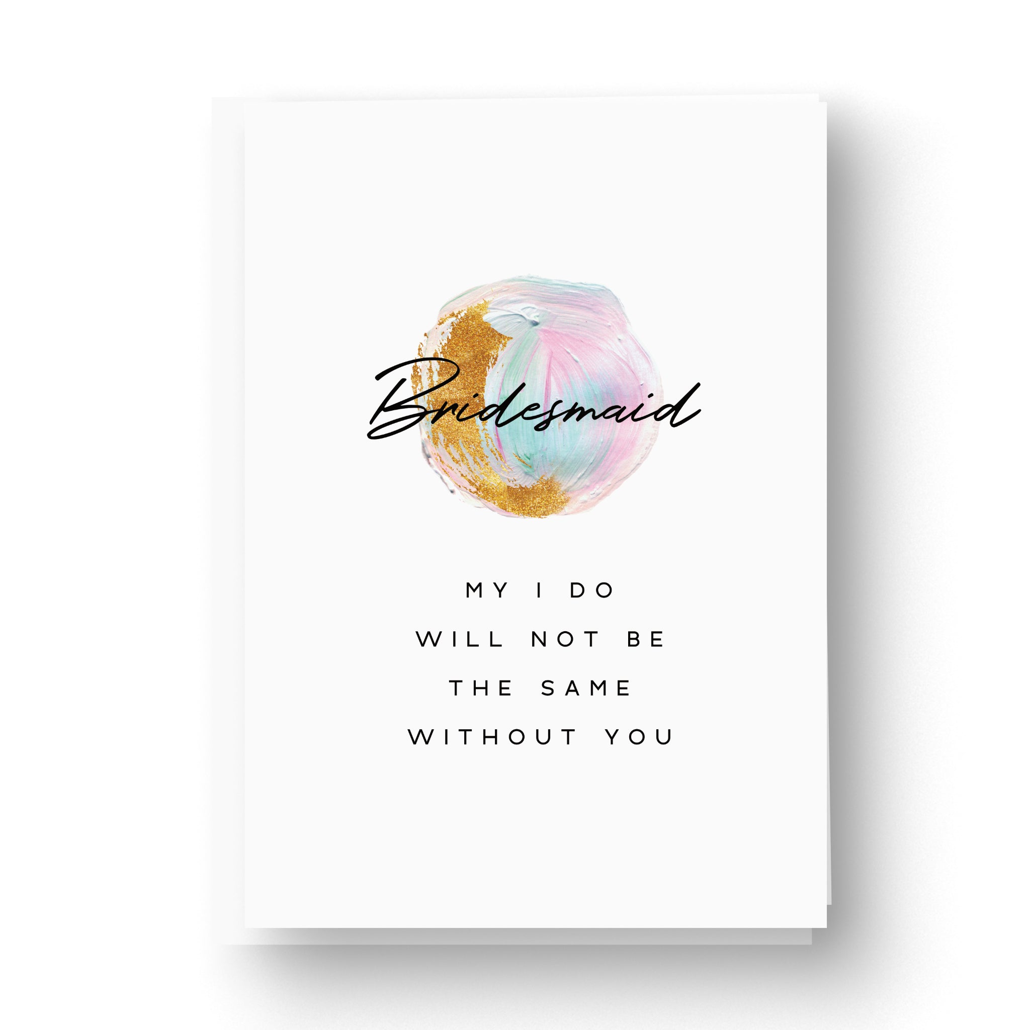 Unicorn Multicolour 'My I do' Bridesmaid / Maid of Honour Card