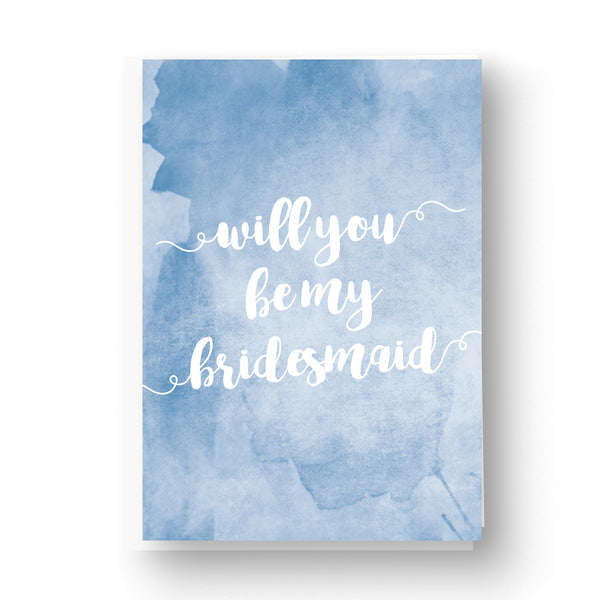 Blue Watercolour Bridesmaid / Maid of Honour Card