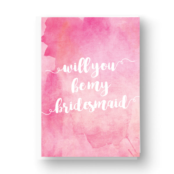 Pink Watercolour Bridesmaid / Maid of Honour Card