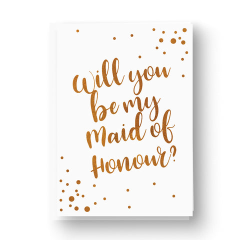 Copper Foil Confetti Will you be Bridesmaid / Maid of Honour Card