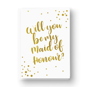 Gold Foil Confetti Will you be Bridesmaid / Maid of Honour Card