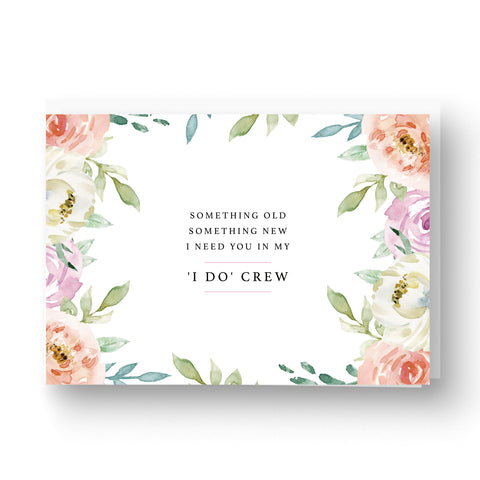 I Do Crew Something Floral Wedding Party Card