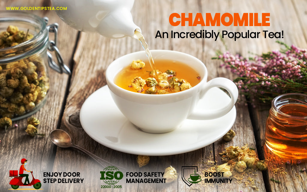 Chamomile Tea – For Your Health