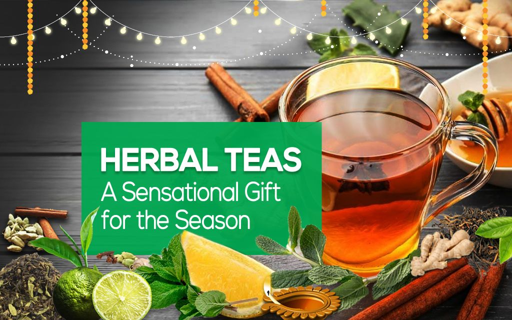 Herbal Teas – A Sensational Gift for the Season