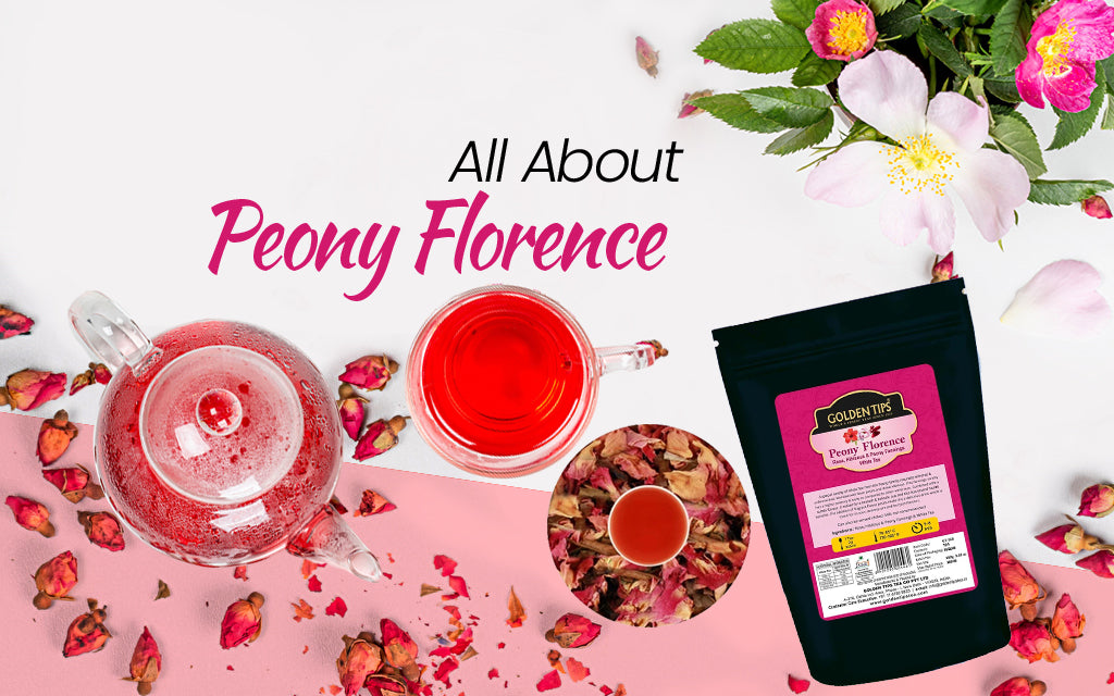 Get Acquainted with a Heavenly Tea Flavor: Why Must You Taste Peony Florence - Rose, Hibiscus & Peony Fannings?