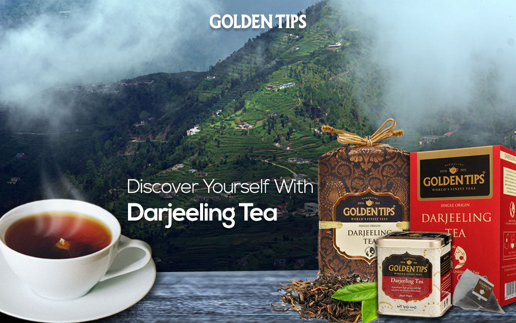 Discover Yourself with Darjeeling Tea