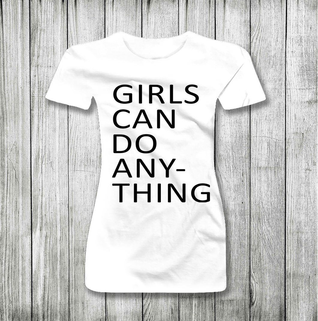 GIRLS CAN DO ANYTHING WOMEN SHORT SLEEVE T-SHIRT