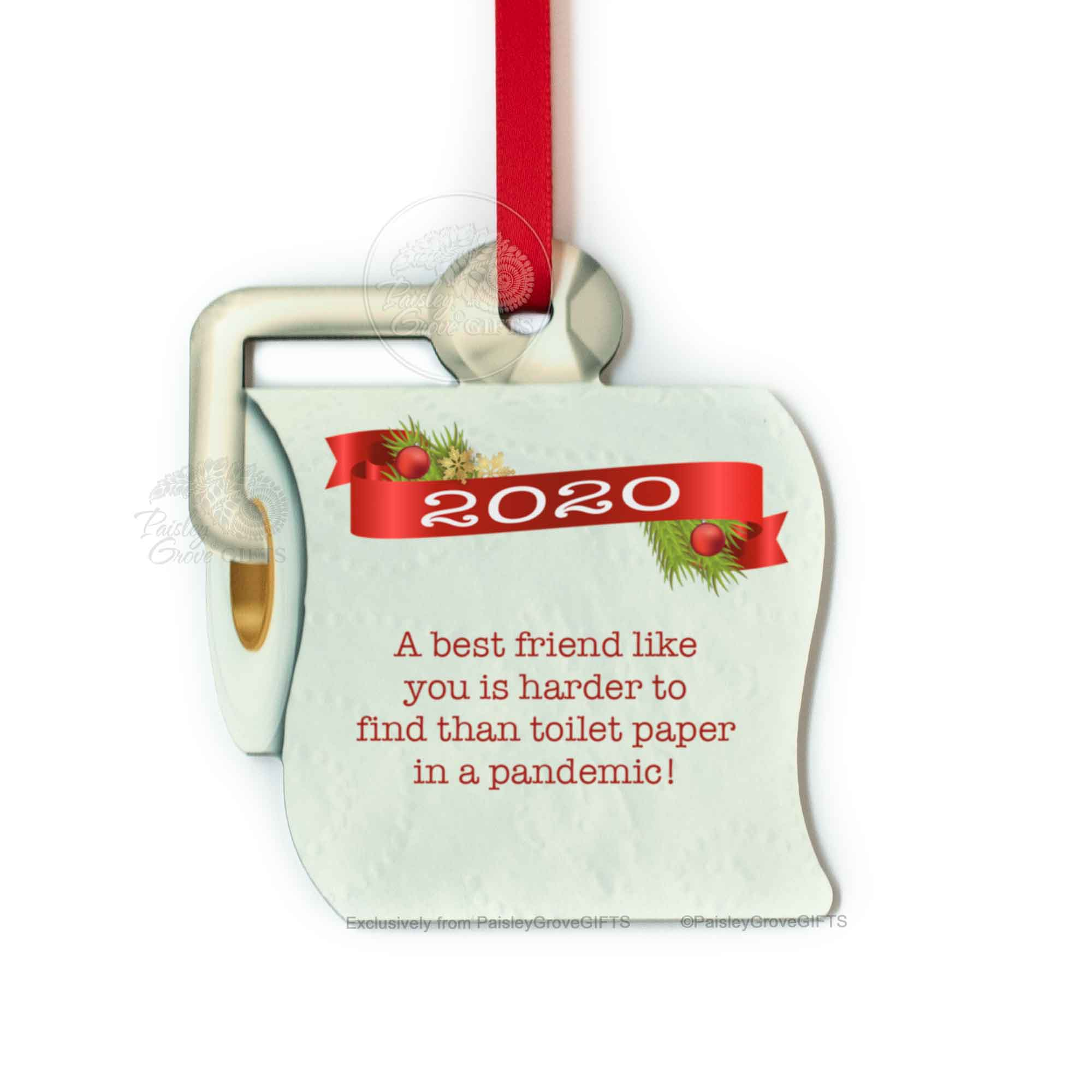 Copyright PaisleyGroveGIFTS S525k Funny Toilet Paper Best Friend Christmas Ornament 2020
