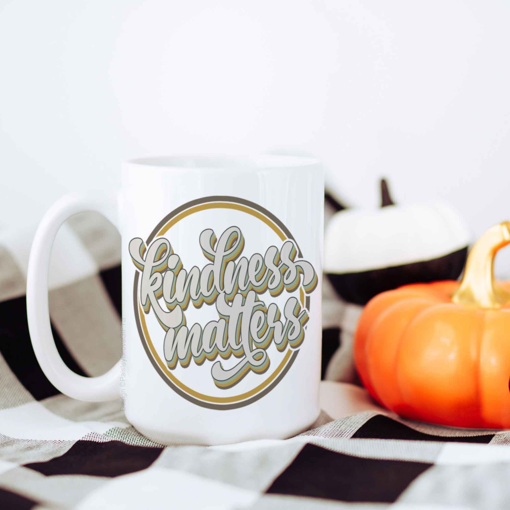 CopyrightPaisleyGroveGIFTS P001a Teacher Appreciation Nurse Appreciation Gift Kindness Matters Coffee Mug