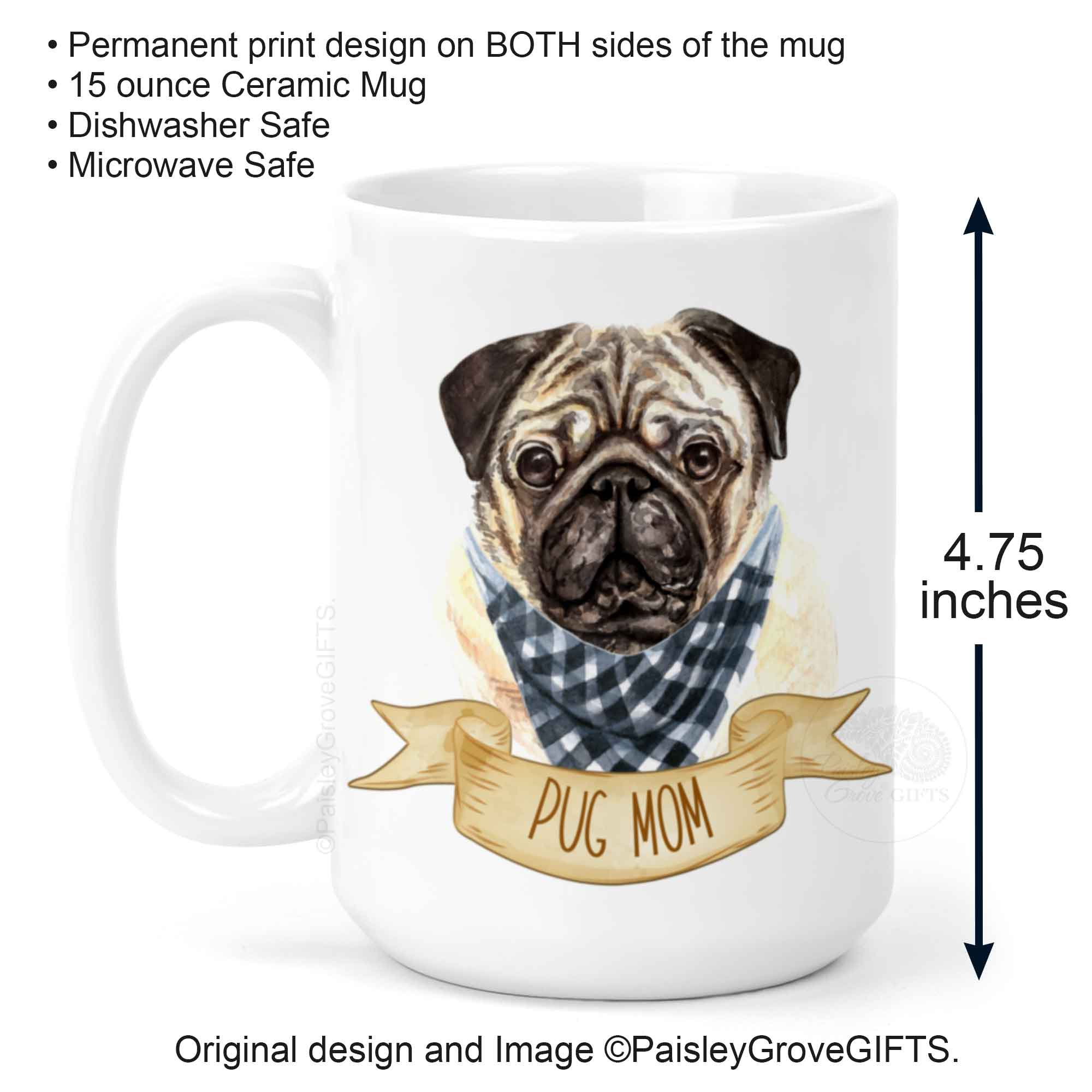 P009c1-Copyright PaisleyGroveGIFTS Pug Mom Gift Coffee Mug for Left Handed Pug Moms