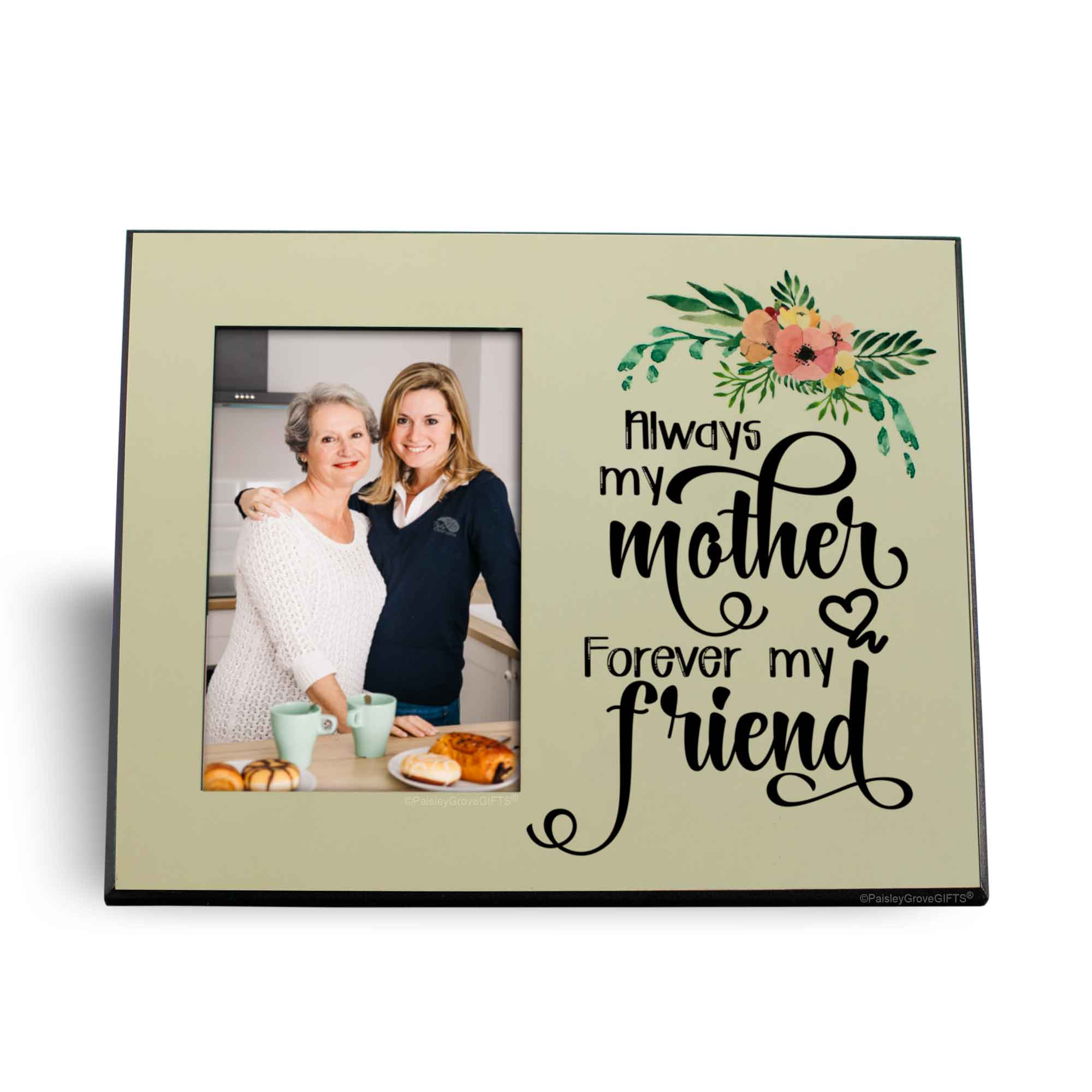 CopyrightPaisleyGroveGIFTS S201d Always my mother forever my friend Mom with pink peach yellow watercolor flowers 8x10 frame