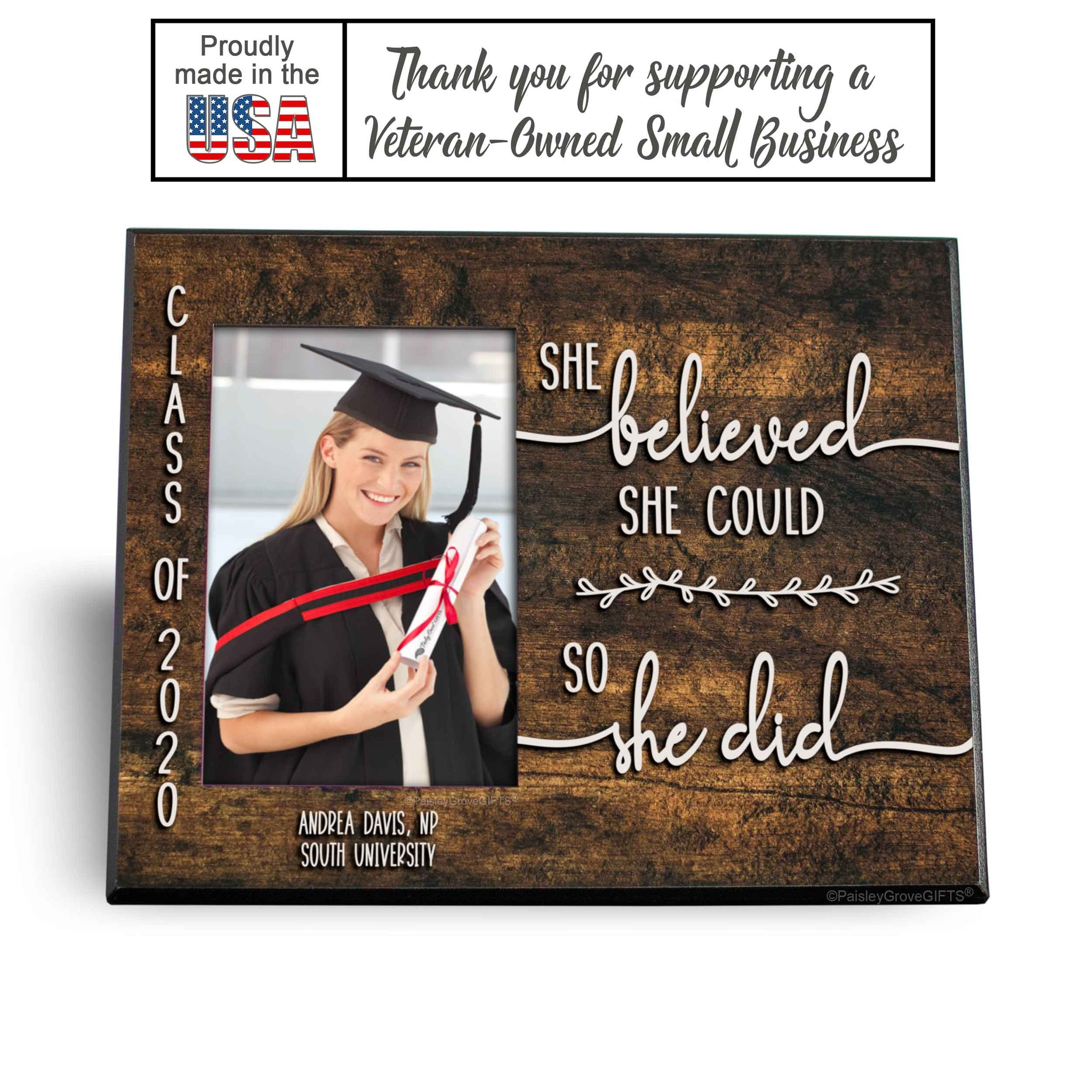CopyrightPaisleyGroveGIFTS S226f2 Made in the USA Sentimental Graduation Keepsake Graduate Picture Frame Customized