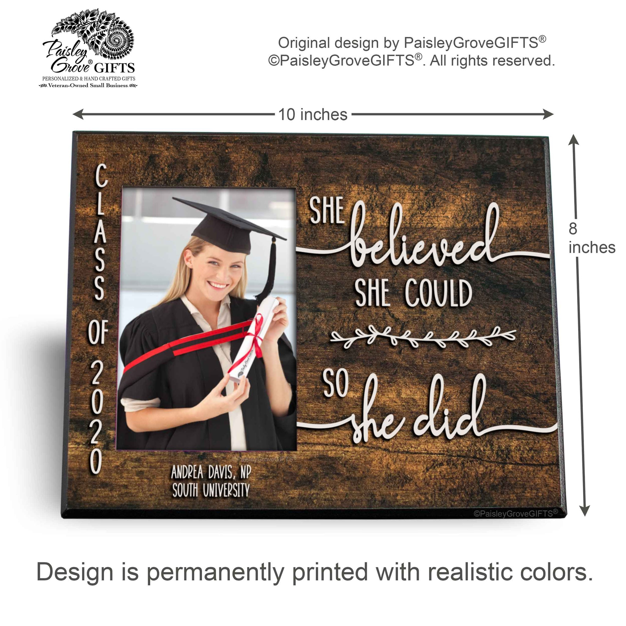 CopyrightPaisleyGroveGIFTS S226f2 Measurements for Sentimental Graduation Keepsake Graduate Picture Frame Customized