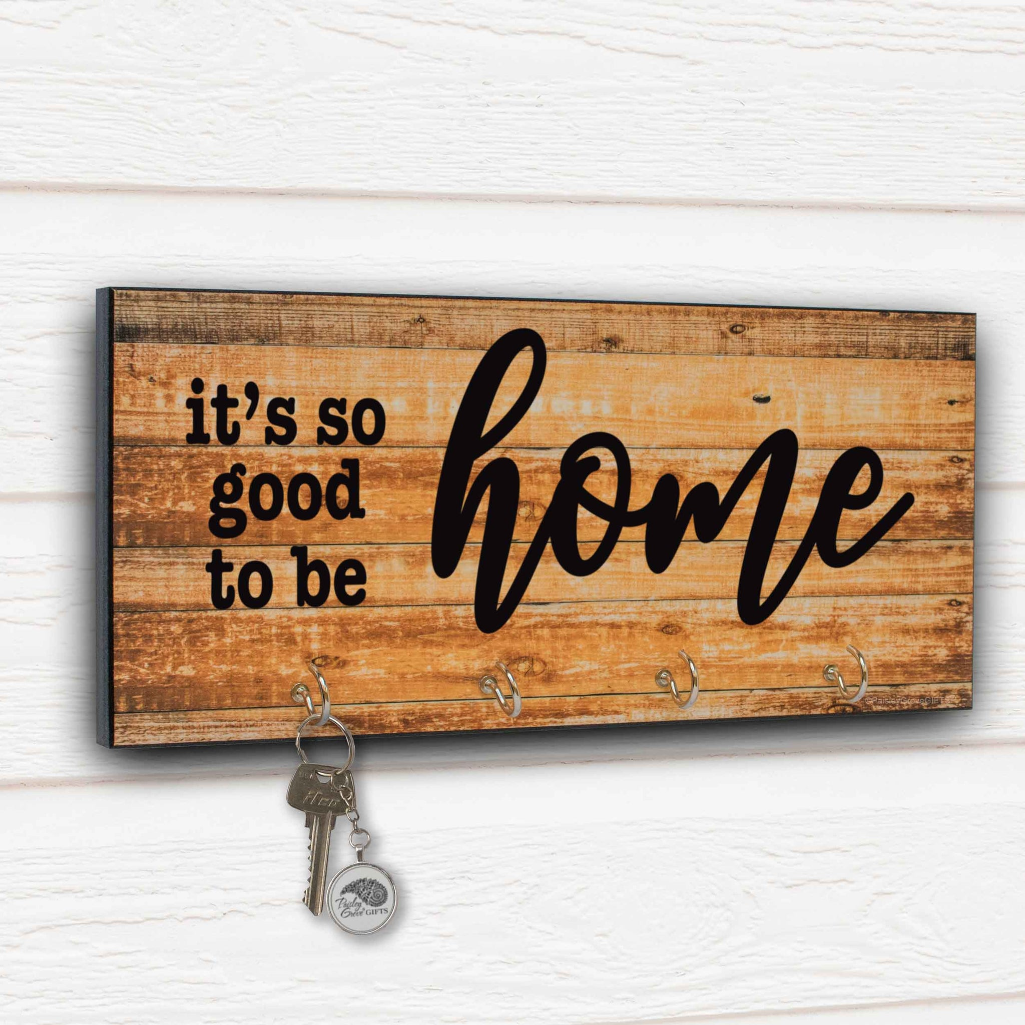 It's so Good To Be Home Key Holder for Wall | S300
