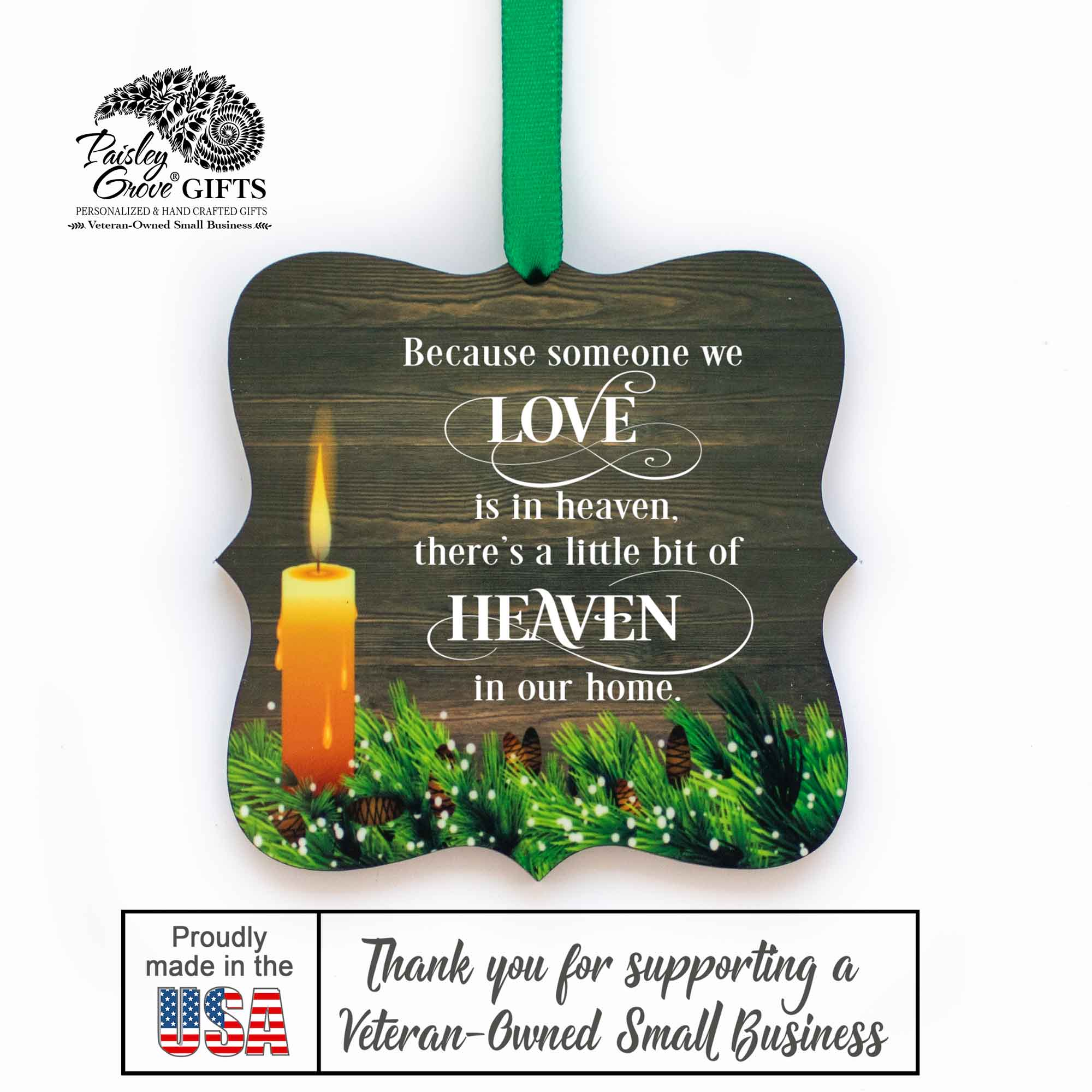 CopyrightPaisleyGroveGIFTS S508a In Loving Memory Christmas Ornament Bereavement Gift Made in the USA