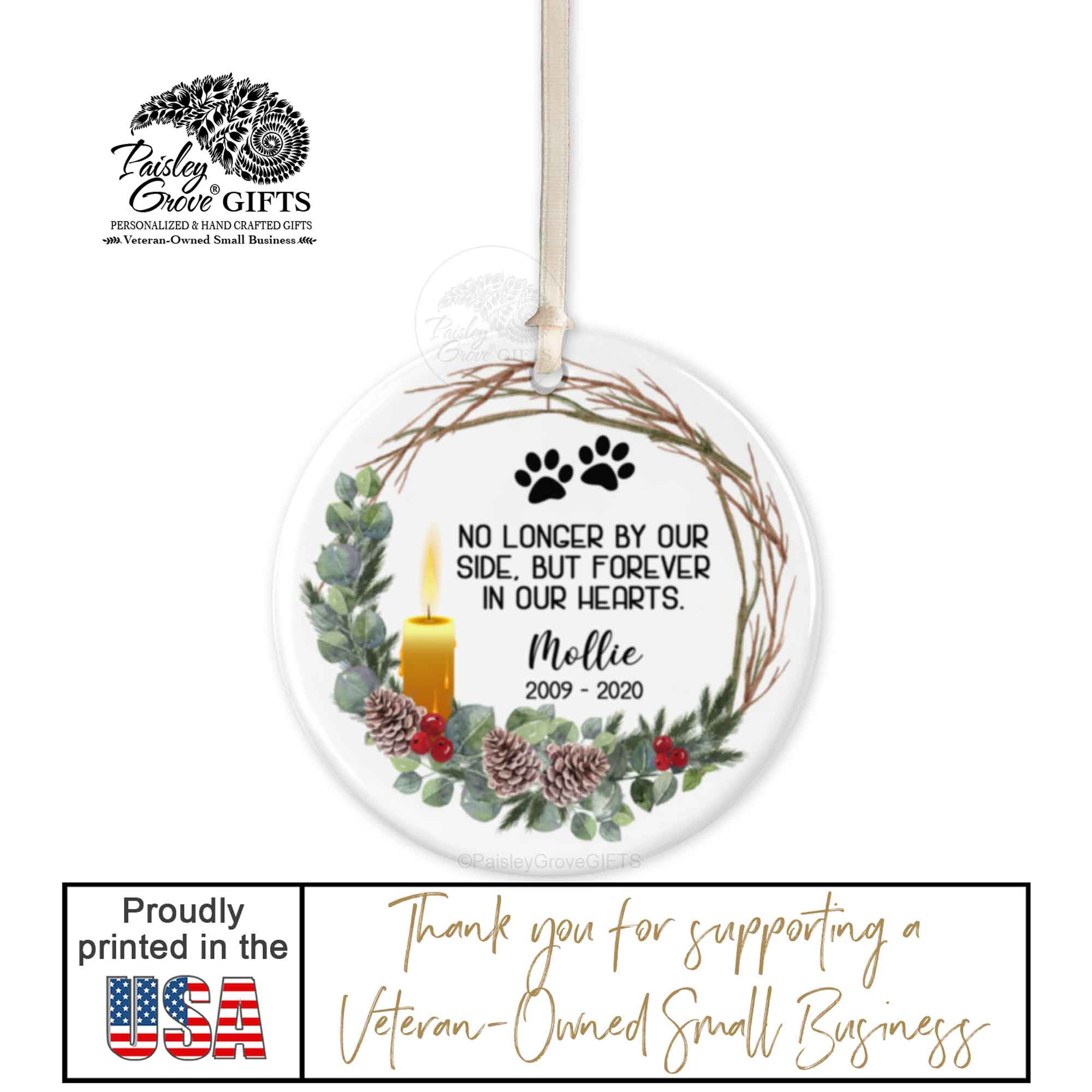 Copyright PaisleyGroveGIFTS S522e Personalized Pet Sympathy Gift is Printed in the USA by PaisleyGroveGIFTS