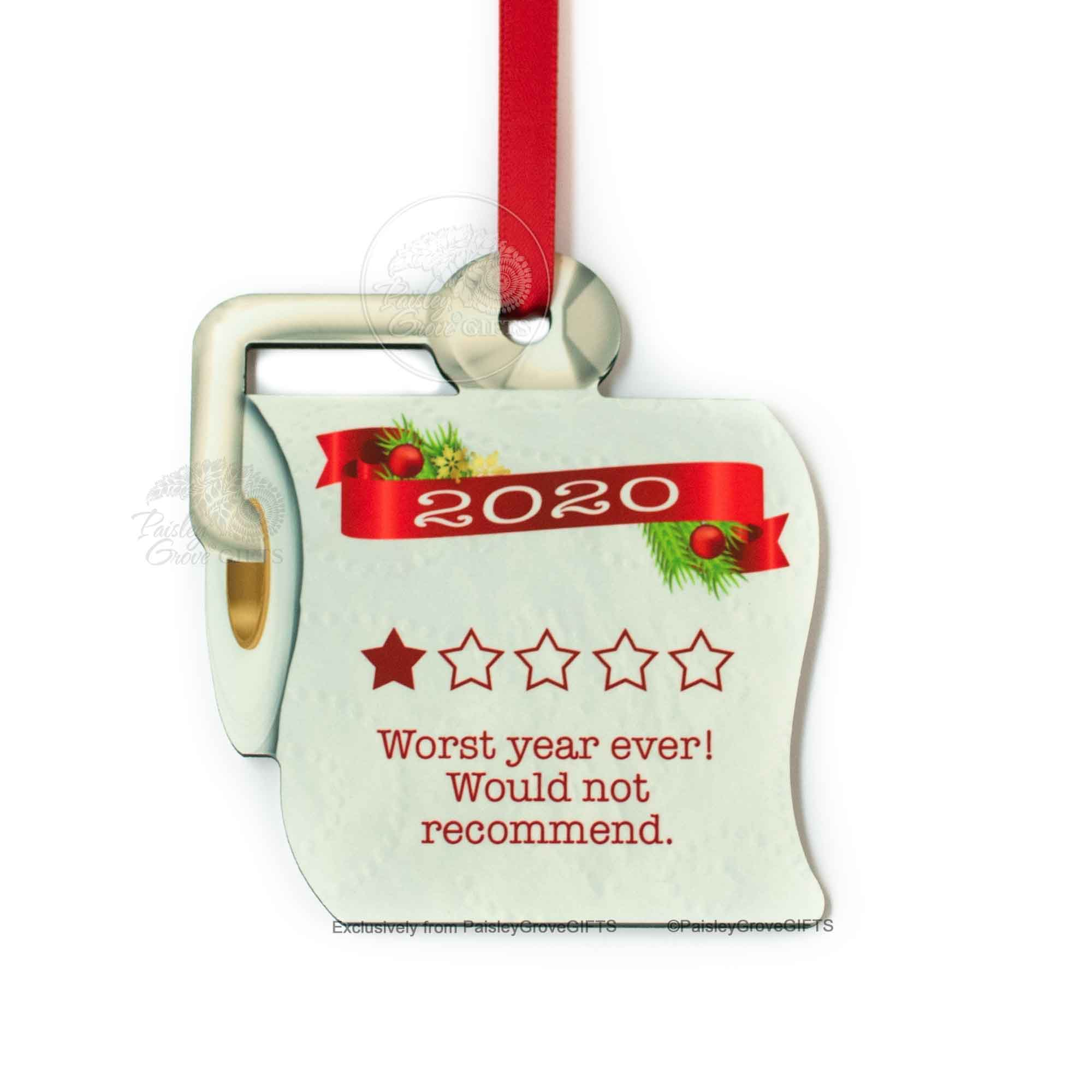 Copyright PaisleyGroveGIFTS S525a Funny Toilet Paper Christmas Ornament 2020 One Star Rating Would Not Recommend