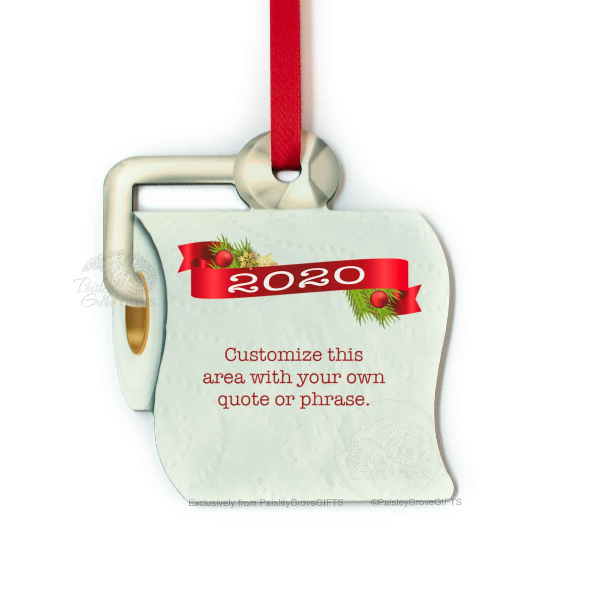 Copyright PaisleyGroveGIFTS S525p Funny Toilet Paper Christmas Ornament 2020 Custom Quote