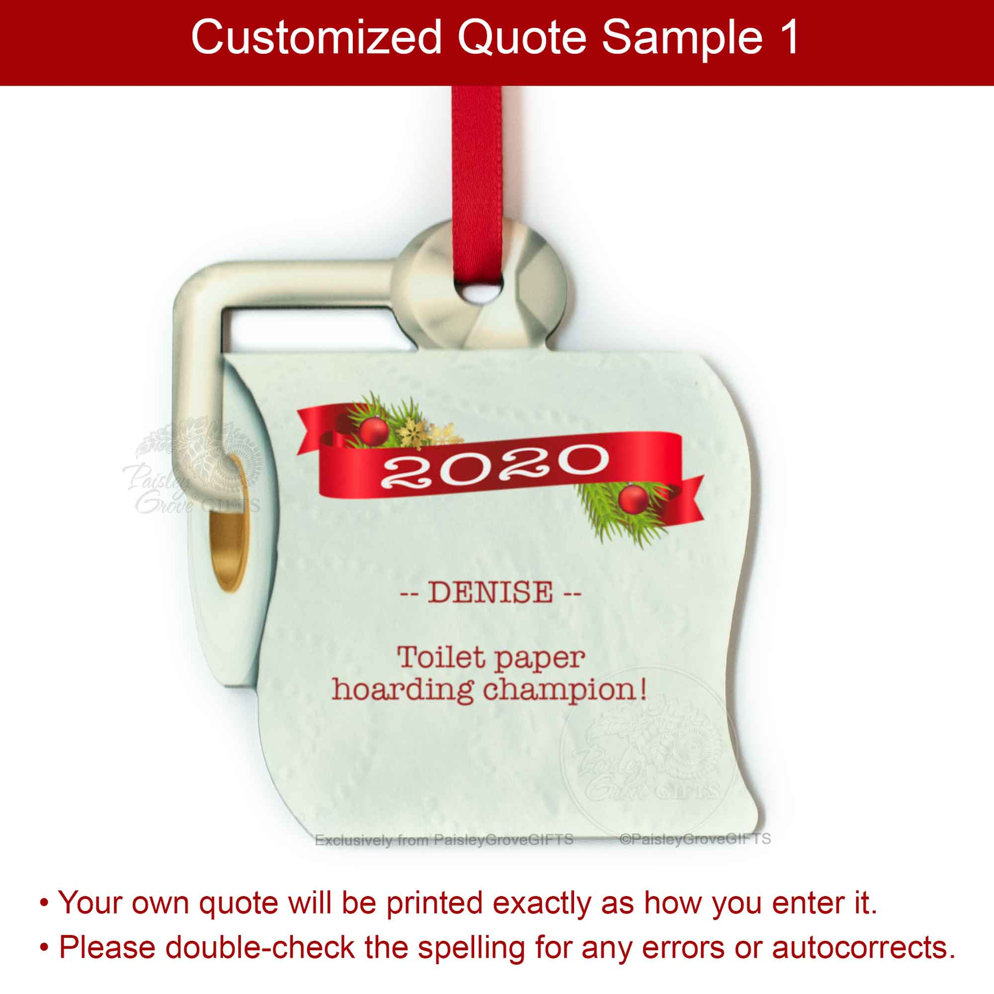 Copyright PaisleyGroveGIFTS S525p Funny Toilet Paper Christmas Ornament 2020 Sample Quote 1