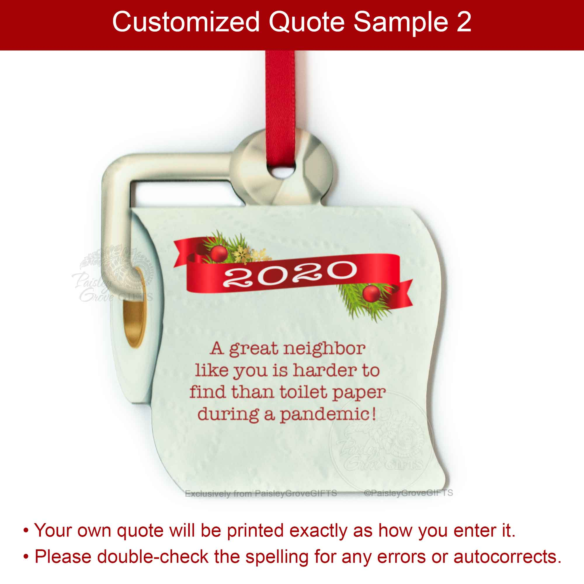 Copyright PaisleyGroveGIFTS S525p Funny Toilet Paper Christmas Ornament 2020 Sample Quote 2