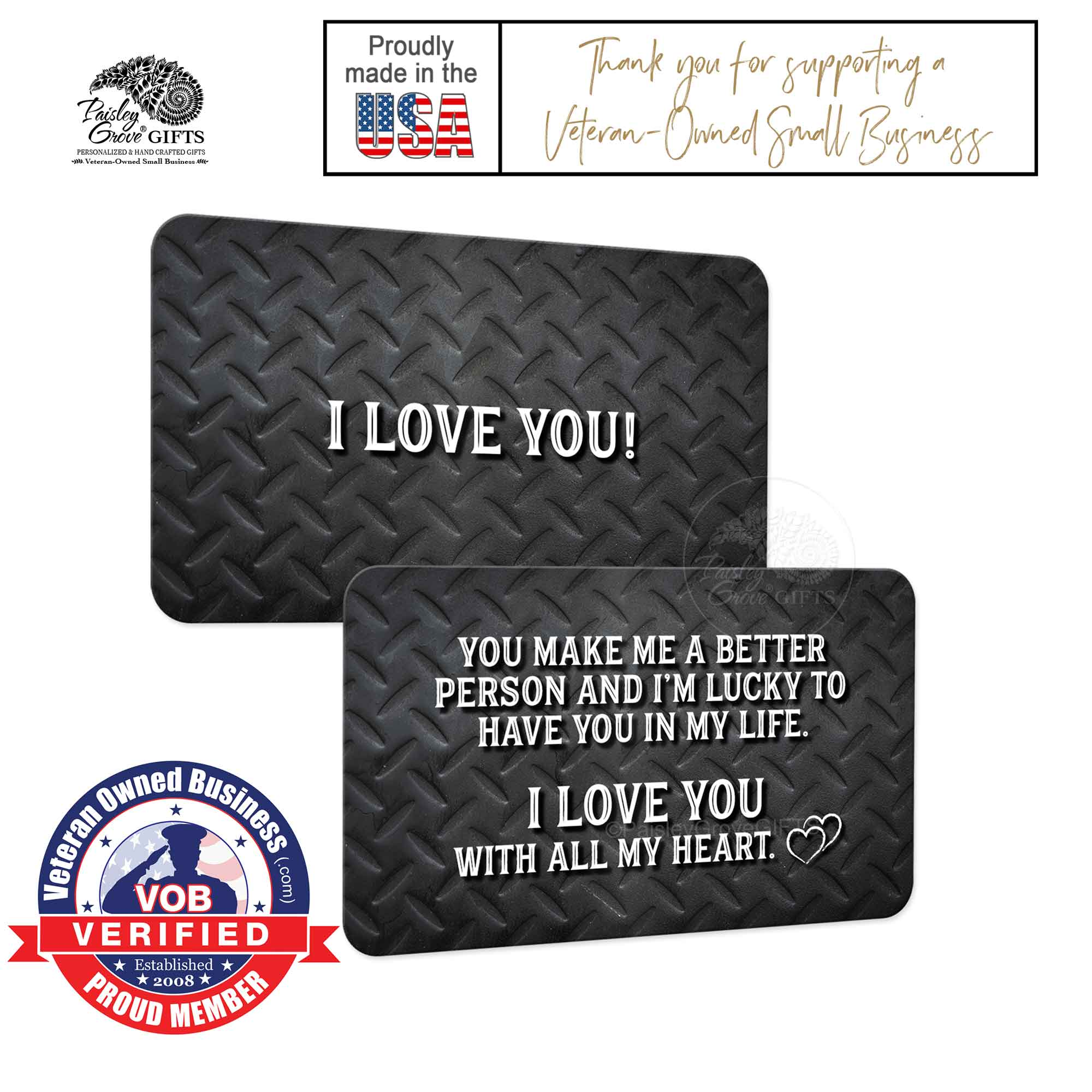 Copyright PaisleyGroveGIFTS S600a1 Romantic Gift for Husband is made in the usa by a Veteran Owned Small Business