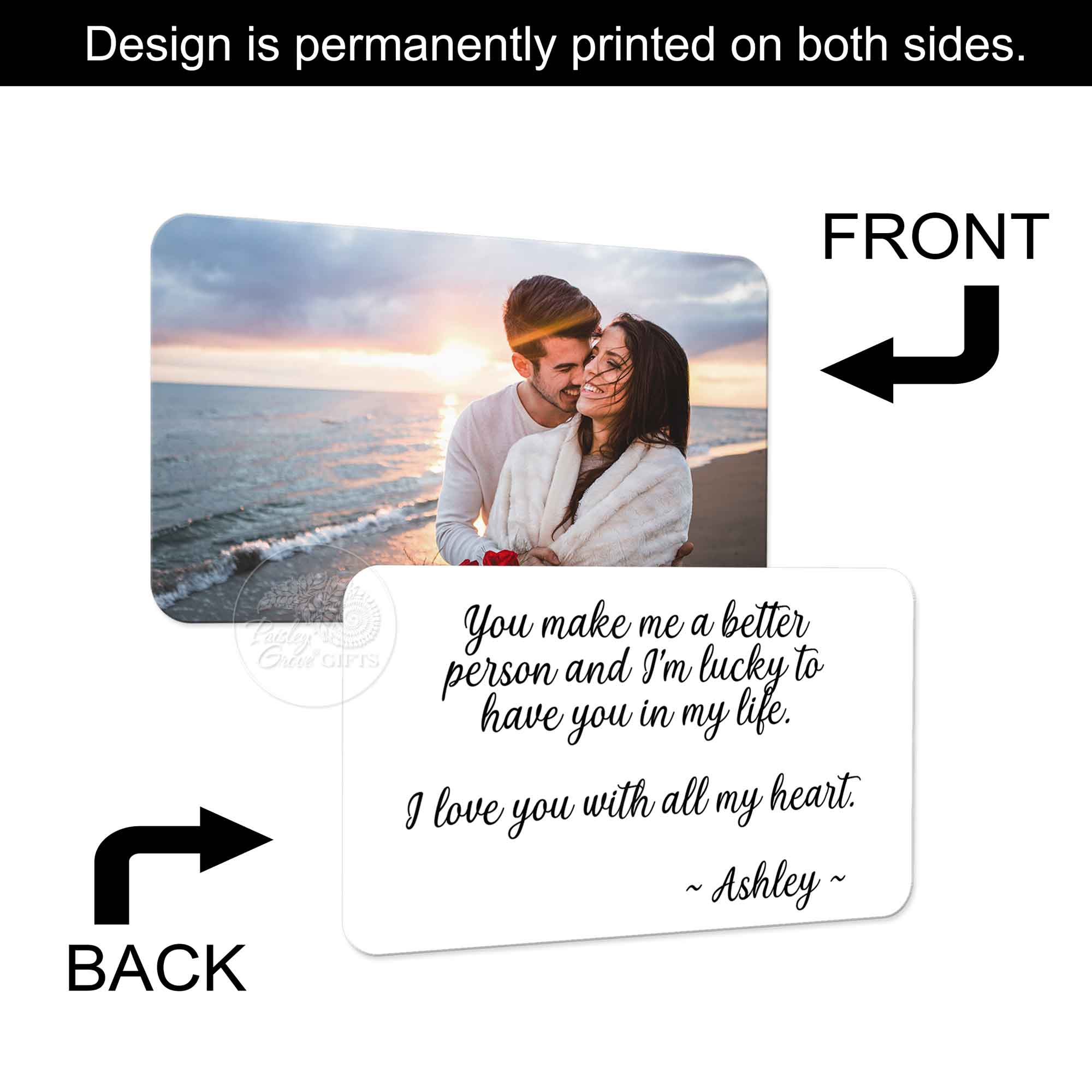 Copyright PaisleyGroveGIFTS S600c1 Permanent print on both sides of this metal card insert with your picture and message