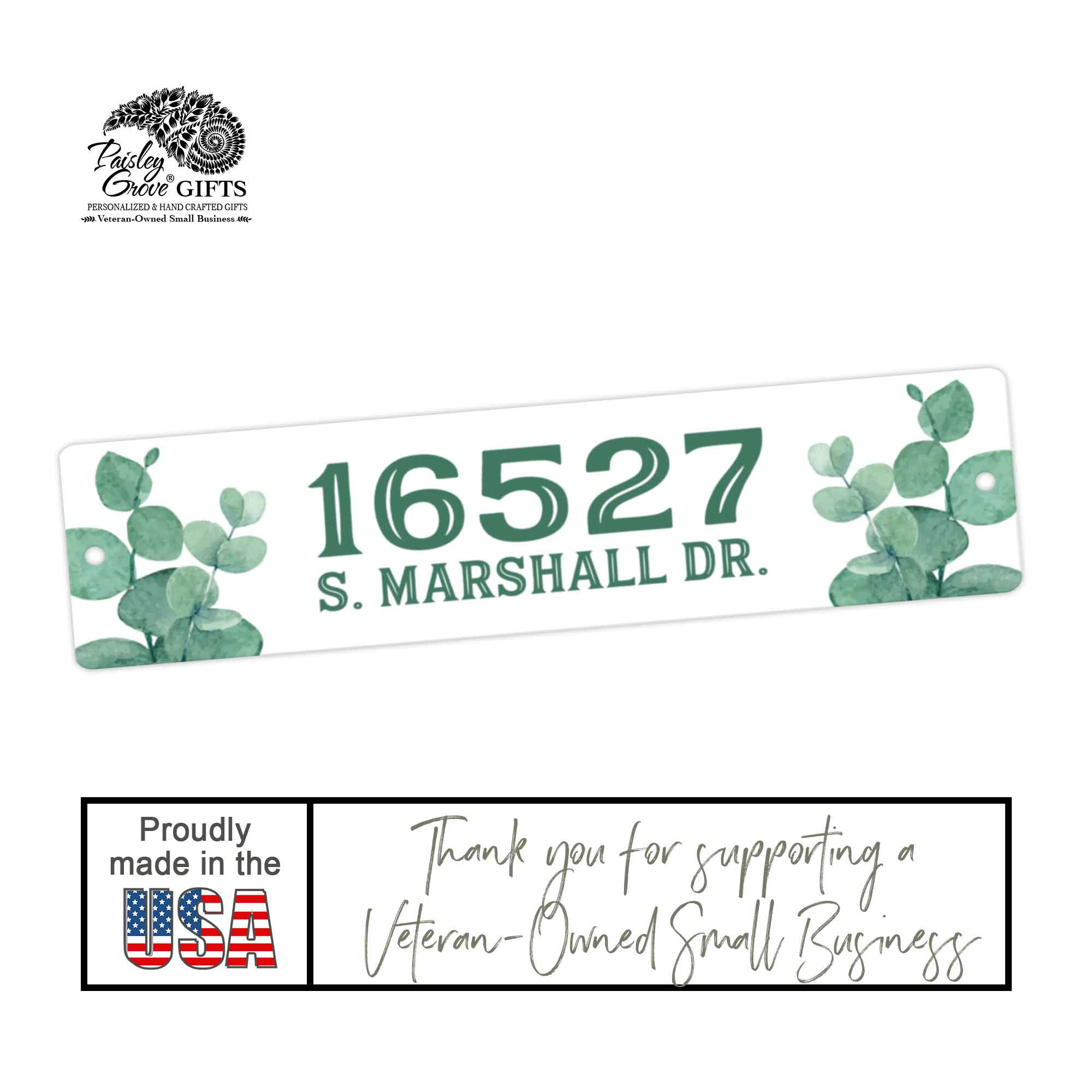 CopyrightPaisleyGroveGIFTS S951e Customized Home Address Outdoor Sign is made in the USA