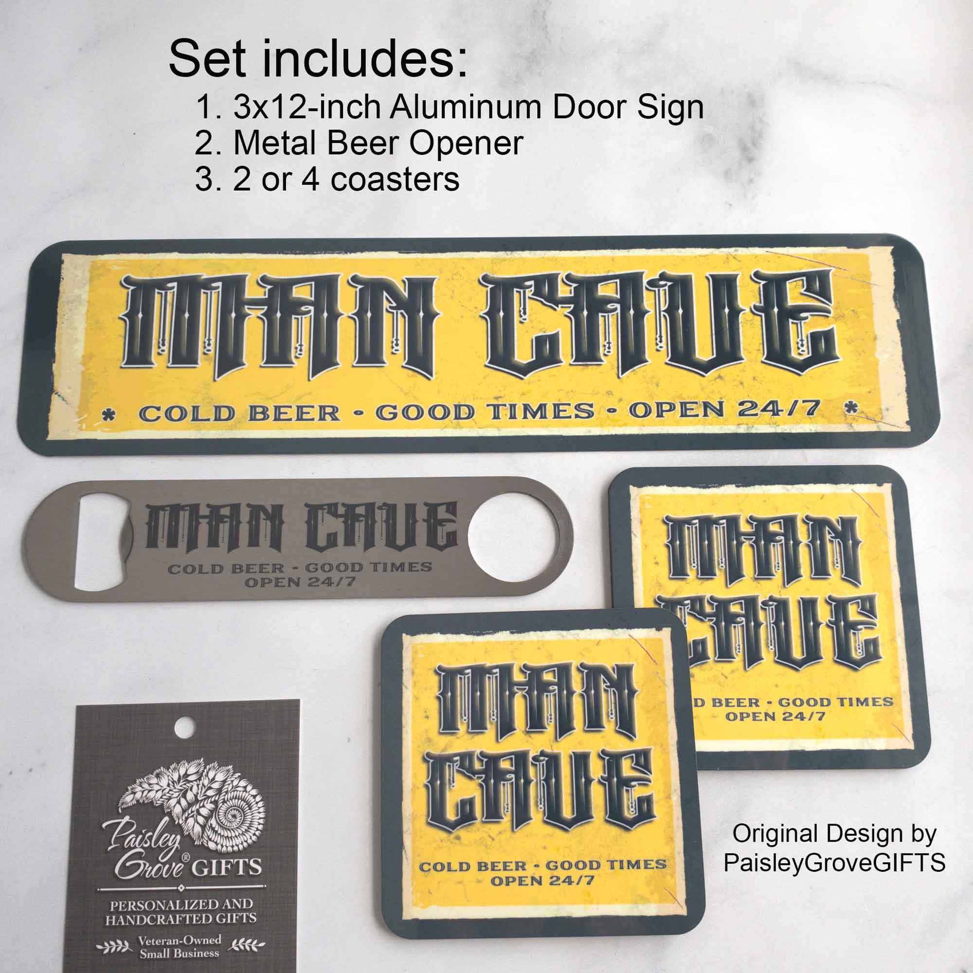 CopyrightPaisleyGroveGIFTS S957b Man cave decor set includes door sign or wall sign, coasters, and beer bottle opener