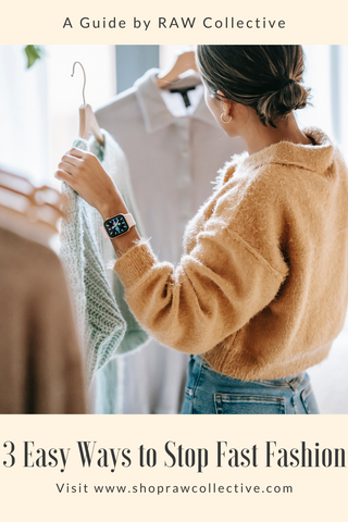 Guide to Stop Fast Fashion
