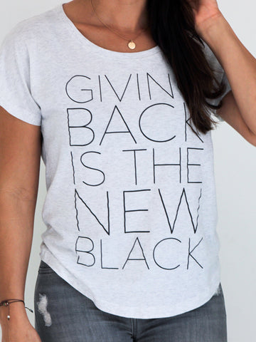 Giving Back is the New Black Tee - Heather White